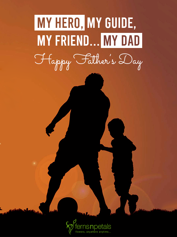 50+ Happy Father\'s Day Quotes, Wishes From Daughter/Son [2019]