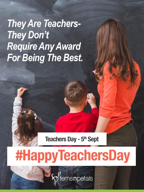 Inspirational Quotations for Teachers Day - Ferns N Petals